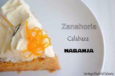 La Rosquilla de la Tia Laura: PASTEL DE ZANAHORIA, CALABAZA Y NARANJA (Carrot&pumpkin&orange cake)