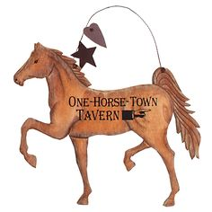 Carved Horse Sign - One-Horse Town Tavern