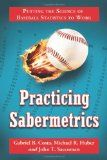 sabermetrics baseball by the numbers Sabermetrics uses statistical analysis to analyze baseball records and player performance learn more about sabermetrics at howstuffworks.