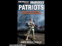 Audio Book Review: Patriots: A Novel of Survival in the Coming Collapse by James Wesley Rawles (A... - http://prepping.fivedollararmy.com/uncategorized/audio-book-review-patriots-a-novel-of-survival-in-the-coming-collapse-by-james-wesley-rawles-a/
