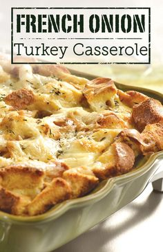 Use your Thanksgiving leftovers to make this delicious French Onion Turkey Casserole. It's is sure to become a holiday tradition!