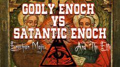 The Root of Freemasonry (illuminati) Enochian Magic, Enoch Vs Enoch.  w/...