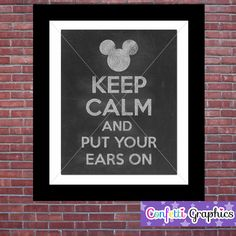 Keep Calm and Keep Your Ears On  Disney Mickey by ConfettiGraphics, $4.00