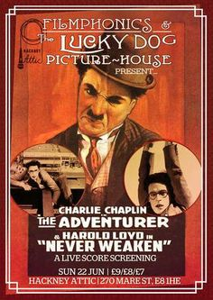 Filmphonics Chaplin and Lloyd plus Luckydog Picturehouse Live Score @ Hackney Attic,270 Mare St,London,E8 1HE,United Kingdom, On Sunday June 22, 2014 at 8:00 pm ends Sunday June 22, 2014 at 11:00 pm, Join The Lucky Dog Picturehouse at Hackney Attic for a night of class silent film and live music starring London's own Charlie Chaplin and the wonderful Harold Lloyd. Category: Arts | Visual Arts | Film / Cinema, Artists: Luckydog Picturehouse, Price: £7 - £9
