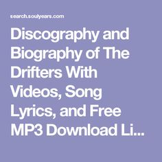 Discography and Biography of The Drifters With Videos, Song Lyrics, and Free MP3 Download Links