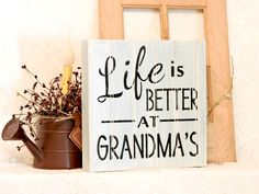 Life Is Better at Grandma's - Primitive Country Painted Sign,  Beadboard Box Sign, Grandma Sign, Box sign, Grandma Gift, Ready to Ship…