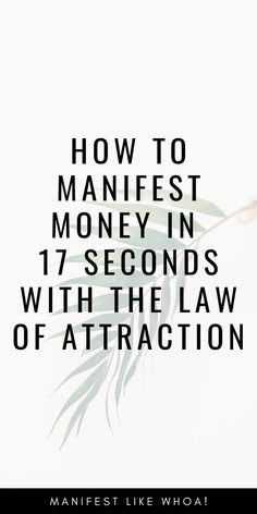 Manifest money fast with the secret law of attraction hack that has you manifesting money in just 17 seconds of effort! If you can manifest money fast. Manifestation Journal, Manifestation Law Of Attraction, Law Of Attraction Affirmations, Manifestation Meditation, Secret Law Of Attraction, Law Of Attraction Quotes, Money Affirmations, Positive Affirmations, Manifesting Money