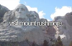 Visit Mount Rushmore in South Dakota
