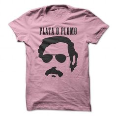 Plata o Plomo  Pablo Escobar Tshirt pink #name #ESCOBAR #gift #ideas #Popular #Everything #Videos #Shop #Animals #pets #Architecture #Art #Cars #motorcycles #Celebrities #DIY #crafts #Design #Education #Entertainment #Food #drink #Gardening #Geek #Hair #beauty #Health #fitness #History #Holidays #events #Home decor #Humor #Illustrations #posters #Kids #parenting #Men #Outdoors #Photography #Products #Quotes #Science #nature #Sports #Tattoos #Technology #Travel #Weddings #Women