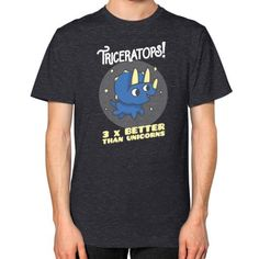 Triceratops Better Than Unicorns Unisex T-Shirt (on man)