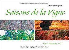 Télécharger Saisons de la vigne : Valros Millésime 2013 Gratuit