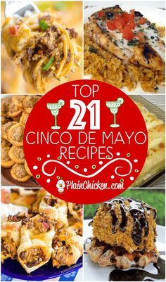 Top 21 Cinco de Mayo Recipes - recipes to celebrate on May 5th. Dips, appetizers, main dishes, side dishes and desserts! Something for everyone. Can make most of the recipes ahead of time for a stress-free fiesta! #cincodemayo #mexican #partyfood #mexicanfoodrecipes