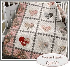 ~ Woven Hearts Quilt ~ It's a Kit....