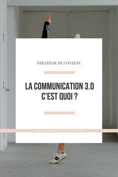 La communication 3.0, c'est quoi ? Une communication digitale basée sur l'humain et la transformation digitale qui met le consommateur au premier plan