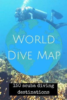 Find inspiration for your next scuba diving trip with the World Dive Map including 150 scuba diving destinations - World Adventure Divers Best Scuba Diving, Scuba Diving Gear, Cave Diving, Sea Diving, Scuba Diving Quotes, Diving Suit, Scuba Diving Equipment, Voyage Europe, Photos Voyages