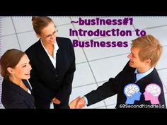~Business#1 - Introduction to Businesses