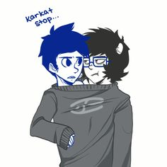 Anyone else think that John looks better without glasses and Karkat looks better with them? xD