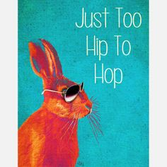 Too Hip To Hop Print ~~ for her  ;))