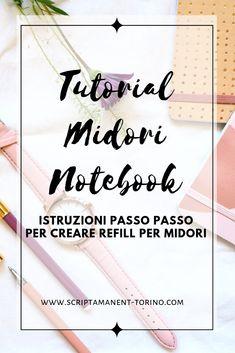 Tutorial: come creare notebook per Midori - Scripta Manent - Torino Refillable Planner, Bullet Journal Inspo, Junk Journal, Mini Albums Scrap, Planner Template, Book Binding, Scrapbook Albums, Travelers Notebook, Filofax