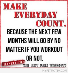 Make everyday count.    Source: hasfit.com/... - http://myfitmotiv.com/make-everyday-count-source-hasfit-com-3/ #fitness #workout #motivation #training #crossfit