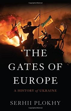The Gates of Europe: A History of Ukraine by Serhii Plokhy http://smile.amazon.com/dp/0465050913/ref=cm_sw_r_pi_dp_U2vJwb0M4R8SZ