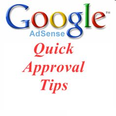 Tips and Tricks for Getting Your Google Adsense Account Approved