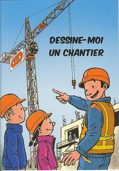2008 Dessine-moi un chantier Album B, 20 p. coul. Ed. Bouygues Construction