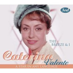 Caterine Valente - Breeze and I-A Star In Any Language