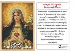 Oração ao Imaculado Coração de Maria Ó Santíssimo Coração Imaculado de Maria, repleto de sentimentos de misericórdia e ternura; Vós que sois a Mãe de Cristo, Nosso Senhor, concedei a mim e a todos aqueles que honram este coração virgi...