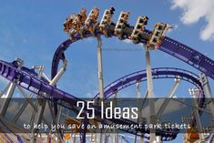 25 Ideas to get discount to amusement parks and theme parks.  You can almost guarantee yourself a discount!