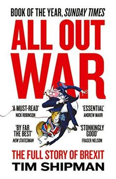 Buy All Out War: The Full Story of How Brexit Sank Britain's Political Class by Tim Shipman and Read this Book on Kobo's Free Apps. Discover Kobo's Vast Collection of Ebooks and Audiobooks Today - Over 4 Million Titles! Best Political Books, Political Status, Politics, Status Quo, Got Books, Books To Read, What To Read, Book Photography, Free Reading