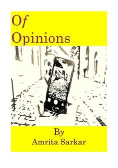 Of Opinions: Essays on Life, Love and Loneliness