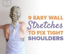 9 Easy Wall Stretches to Fix Tight Shoulders 9 Easy Wall Stretches to Fix Tight Shoulders Yoga Fitness, Fitness Tips, Health Fitness, Easy Fitness, Wall Yoga, Shoulder Stretches, Tight Shoulders, Easy Stretches, Yoga Exercises