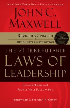 The 21 Irrefutable Laws of Leadership: Follow Them and People Will Follow You by John C. Maxwell #EmptyShelfChallenge