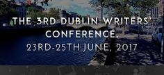 Another great line up this year for the Dublin Writers' Conference.Plenty of events and workshops in June! Writers Conference, Dublin, June, Events