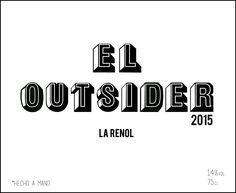 El Outsider. Vino tinto. Añada 2015 Graduación: 14%vol. Botella 750 ml Edición: 185 botellas