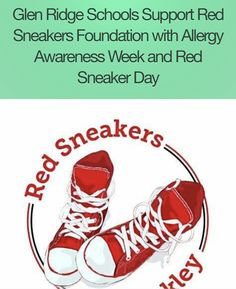 Red Sneakers for Oakley School Awareness Initiative: Glen Ridge Schools are raising awareness of the dangers of food allergies. Throughout the week of January 23rd, 2017, Glen Ridge Public School administrators, teachers, medical staff, students and parents will join forces to help generate awareness about the dangers of food allergies.
