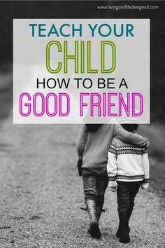 Good ways to help our kids make & keep friends, especially since I struggle with this myself! Great read about how parents can help their kids understand what it takes to be a good friend.