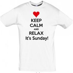 Keep calm and relax It's sunday  T shirt #giftideas