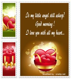 cute romantic good morning wishes,sweet good morning text messages for girlfriend : http://www.onetip.net/very-nice-good-morning-messages-for-my-love/