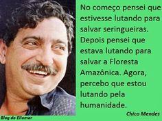 http://engenhafrank.blogspot.com.br: CHICO MENDES UM HOMEM QUE MORREU PARA NÃO DEIXAR D...
