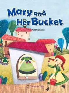 Mary and Her Bucket (Paperback)