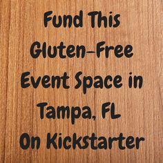 Pledge to GlutenAway's Gluten Free Event Space on Kickstarter