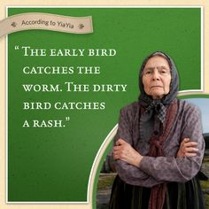 """According to Yiyaia, """"The early bird catches the worm. The dirty bird catches the rash."""""""