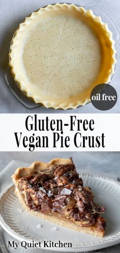Amazing pie crust that happens to be vegan, gluten-free, oil-free, AND so easy! Oil Pie Crust, Vegan Pie Crust, Easy Pie Crust, Gluten Free Pie Crust, Vegan Gluten Free, Vegan Dessert Recipes, Whole Food Recipes, Vegan Sweets, Vegan Baking