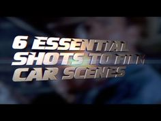 Shooting a Car Scene? Here Are 6 Basic Shots You Should Know About