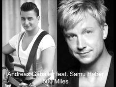 Andreas Gabalier feat. Samu Haber - 500 Miles FULL SONG