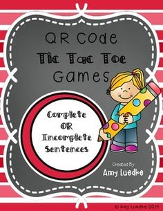 Help your students practice with complete or incomplete sentences!Use this activity to have students practice identifying complete sentences and correcting incomplete sentences. Students will either:Scan the QR Codes to get the sentences, determine if the sentence is complete or incomplete, correct the sentence and record it on the answer document (if needed), mark the space to play tic tac toe against their partner.ORWork at a station with laminated cards containing complete and incomplete…