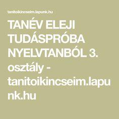 TANÉV ELEJI TUDÁSPRÓBA NYELVTANBÓL 3. osztály - tanitoikincseim.lapunk.hu