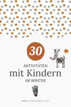 Schenkt euren Kindern gemeinsame Zeit – Mini & Stil Activities with children in winter: ideas how to spend time together. Winter Activities, Family Activities, Preschool Activities, Baby Co, Baby Kids, Parenting Advice, Kids And Parenting, Santa Claus Is Coming To Town, Winter Kids